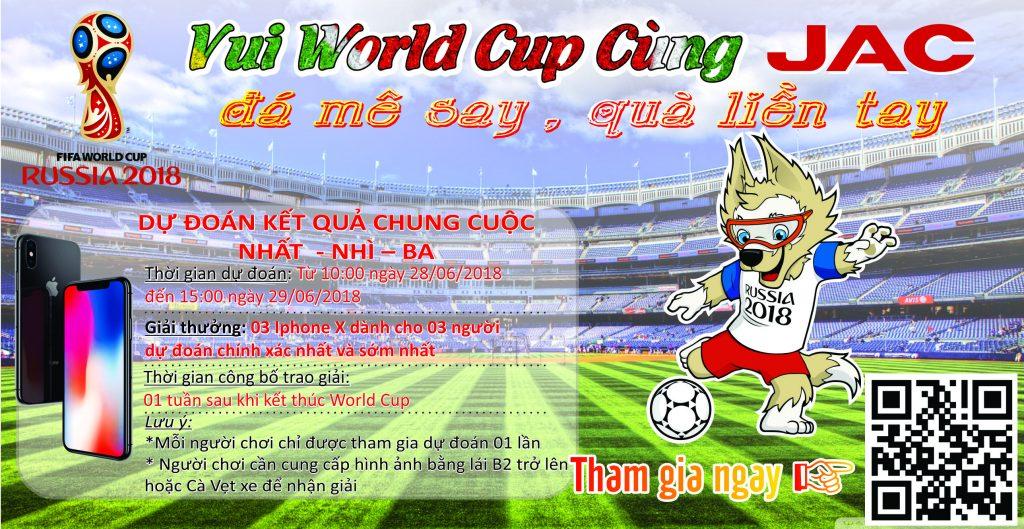 CÔNG BỐ DANH SÁCH THAM DỰ GAME 1 CÙNG JAC – VUI CÙNG WORLD CUP